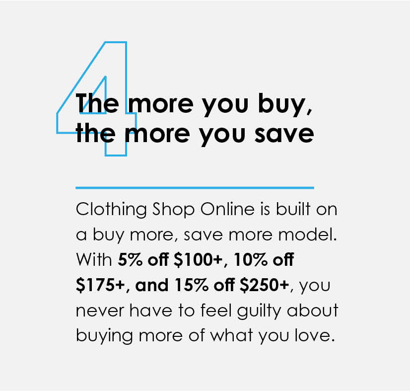 4 The more you buy, the more you save